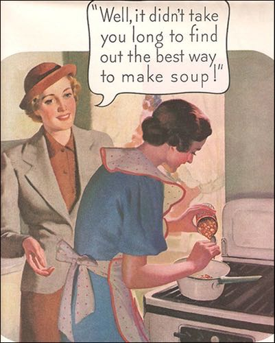 And old ad in which two ladies are making soup.
