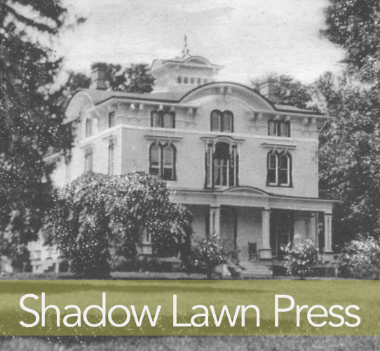 The interesting old mansion that was the inspiration for Shadow Lawn Press.